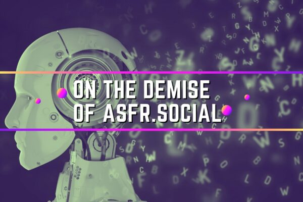On the demise of ASFR.social